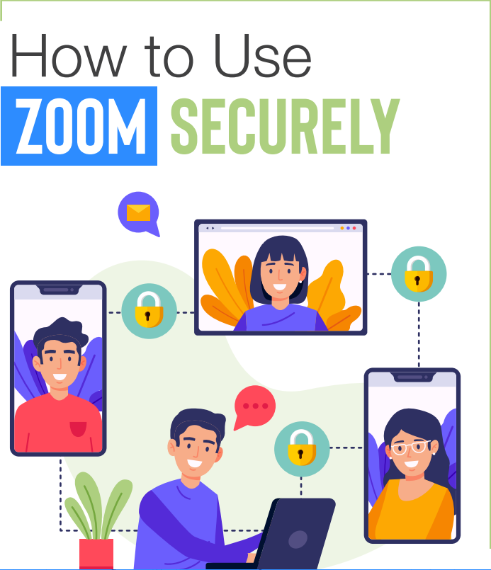 How to Use Zoom Securely